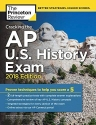 Cracking the AP U.S. History Exam, 2018 Edition: Proven Techniques to Help You Score a 5 (College Test Preparation)