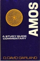 Amos: A Study Guide Commentary (The