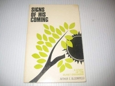 Signs of His Coming: A Study of the Olivet Discourse