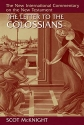The Letter to the Colossians (New International Commentary on the New Testament (NICNT))
