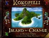 Kokopelli and the Island of Change