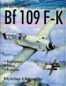 Messerschmitt Bf109 F-K: Development/Testing/Production (Language Learning Story Books)