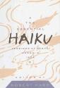 The Essential Haiku: Versions of Basho, Buson & Issa (The Essential Poets, Vol. 20)