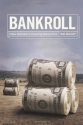 Bankroll: A New Approach to Financing Feature Films