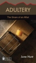 Adultery [June Hunt Hope for the Heart]: The Snare of an Affair
