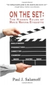 On The Set: The Hidden Rules of Movie Making Etiquette