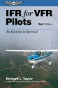 IFR for VFR Pilots: An Exercise in Survival (General Aviation Reading series)