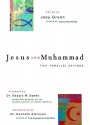 Jesus and Muhammad: The Parallel Sayings