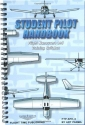 Student Pilot Handbook : Flight Operations and Maneuvers Manual