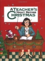 Teacher's Night Before Christmas, A (Night Before Christmas (Gibbs))