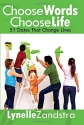 Choose Words Choose Life: 51 Dates That Change Lives