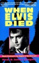 When Elvis Died: Media Overload & the Origins of theElvis Cult