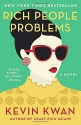 Rich People Problems (Crazy Rich Asians...