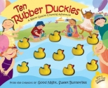 Ten Rubber Duckies (Wacky Quacky Counting Adventures)
