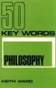 Fifty Key Words in Philosophy