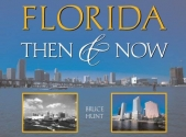 Florida Then & Now (Then & Now (Westcliffe))