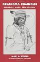 Oklahoma Seminoles: Medicines, Magic, and Religion (The Civilization of the American Indian Series)