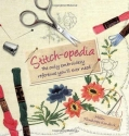 Stitch-opedia: The Only Embroidery Reference You'll Ever Need