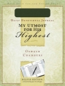 My Utmost for His Highest Journal: A Daily Devotional Journal