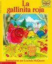 La gallinita roja (The Little Red Hen): (Spanish language edition of The Little Red Hen) (Mariposa, Scholastic En Espa Nol) (Spanish Edition)