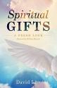 Spiritual Gifts: A Fresh Look