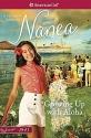 Growing Up with Aloha: A Nanea Classic 1 (American Girl Beforever Classic: A Nanea Classic)