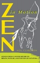 Zen in Motion: Lessons from a Master Archer on Breath, Posture, and the Path of Intuition