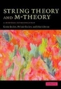 String Theory and M-Theory: A Modern Introduction