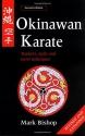Okinawan Karate: Teachers, Styles and Secret Techniques