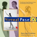 Virtual Pose: The Ultimate Visual Reference Series for Drawing the Human Figure