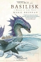 Voyage of the Basilisk: A Memoir by Lady Trent (The Lady Trent Memoirs)