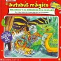 El autobus magico Mariposa Y El Monstruo Del Pantano / The Magic School Bus Butterfly and the Bog Beast: Un Libro Sobre El Camuflaje De Las Mariposas ... / The Magic School Bus) (Spanish Edition)
