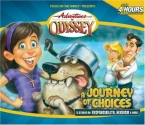 Journey Of Choices (Adventures in Odyssey #20)