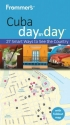 Frommer's Cuba Day by Day (Frommer's Day by Day - Pocket)