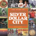 The story of Silver Dollar City: A pictorial history of Branson's famous Ozark Mountain village theme park