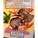 Three Best-Loved Tales, Volume 2: The Shy Little Kitten; The Lion's Paw; The Saggy Baggy Elephant (Little Golden Book)
