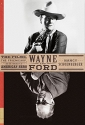 Wayne and Ford: The Films, the Friendsh...