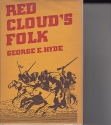 Red Cloud's Folk: A History of the Oglala Sioux Indians