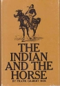 The Indian and the Horse