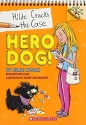 Hero Dog!: A Branches Book (Hilde Crack...