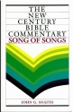 The Song of Songs (New Century Bible Commentary)