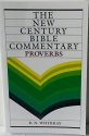 Proverbs (New Century Bible Commentary)