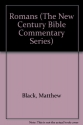Romans: Based on the Revised Standard Version (New Century Bible Commentary)