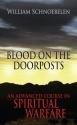 Blood on the Doorposts: An Advanced Course in Spiritual Warfare
