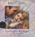 Goodnight, My Angel: A Lullabye (Book & Audio CD) (CD: Goodnight, My Angel)