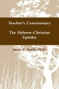 The Hebrew-Christian Epistles