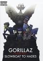 Gorillaz - Phase Two - Slowboat to Hades