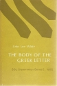 The Form and Function of the Body of the Greek Letter: A Study of the Letter-Body in the Non-Literary Papyri and in Paul the Apostle