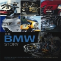 The BMW Story: Racing and Production Models from 1923 to the Present Day