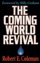 The Coming World Revival: Your Part in God's Plan to Reach the World